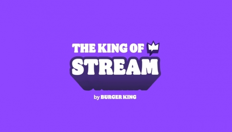 King of Stream Burger King